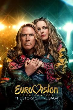 Best Music Movies of 2020 : Eurovision Song Contest: The Story of Fire Saga