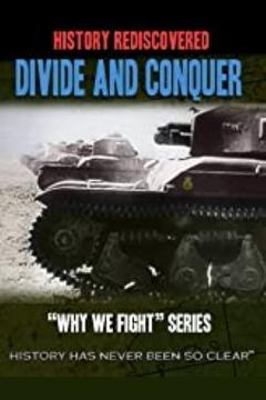 Best Documentary Movies of 1943 : Why We Fight: Divide and Conquer
