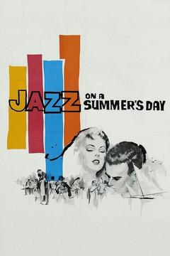 Best Music Movies of 1960 : Jazz on a Summer's Day