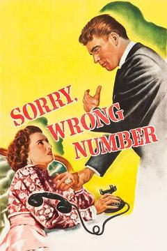 Best Thriller Movies of 1948 : Sorry, Wrong Number