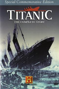 Best History Movies of 1994 : Titanic: The Complete Story