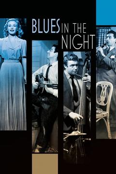 Best Music Movies of 1941 : Blues in the Night