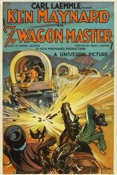 Best Western Movies of 1929 : The Wagon Master