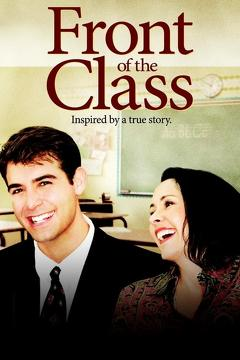 Best Tv Movie Movies of 2008 : Front of the Class