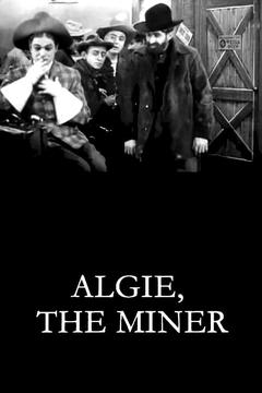 Best Comedy Movies of 1912 : Algie, the Miner