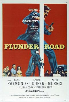 Best Crime Movies of 1957 : Plunder Road