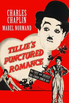 Best Movies of 1914 : Tillie's Punctured Romance
