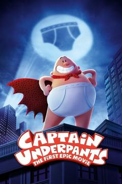 Best Family Movies of 2017 : Captain Underpants: The First Epic Movie