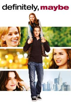 Best Romance Movies of 2008 : Definitely, Maybe