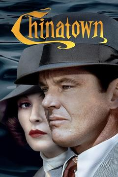 Best Thriller Movies of 1974 : Chinatown