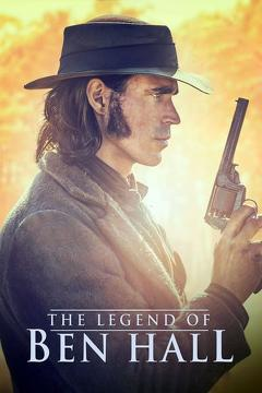 Best Western Movies of 2018 : The Legend of Ben Hall