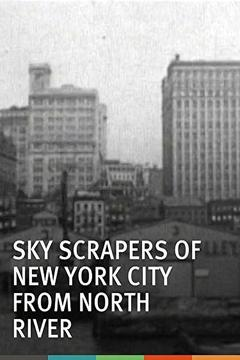 Best Movies of 1903 : Skyscrapers of New York City, from the North River