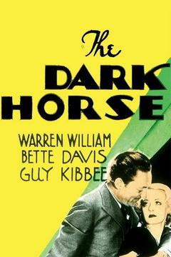 Best Comedy Movies of 1932 : The Dark Horse