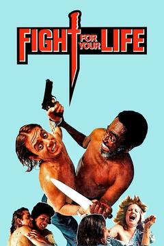 Best Crime Movies of 1977 : Fight for Your Life
