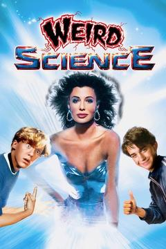 Best Science Fiction Movies of 1985 : Weird Science