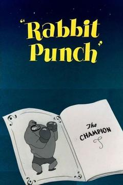 Best Family Movies of 1948 : Rabbit Punch