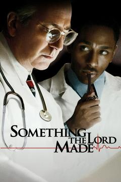 Best Tv Movie Movies of 2004 : Something the Lord Made