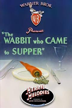 Best Family Movies of 1942 : The Wabbit Who Came to Supper