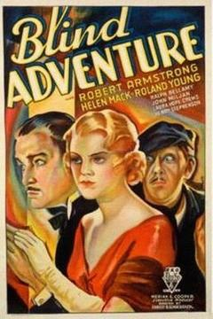 Best Mystery Movies of 1933 : Blind Adventure