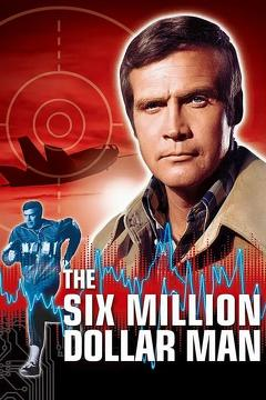 Best Science Fiction Movies of 1973 : The Six Million Dollar Man