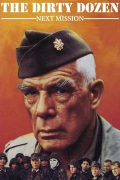 Best War Movies of 1985 : The Dirty Dozen: Next Mission