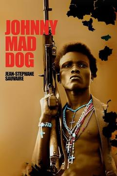 Best War Movies of 2008 : Johnny Mad Dog