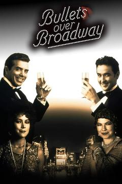 Best Thriller Movies of 1994 : Bullets Over Broadway