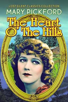 Best Romance Movies of 1919 : Heart o' the Hills
