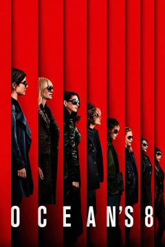 Best Crime Movies of 2018 : Ocean's Eight