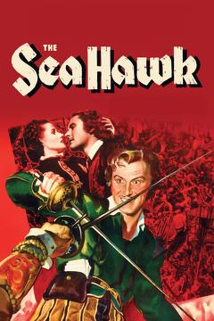 Best Action Movies of 1940 : The Sea Hawk