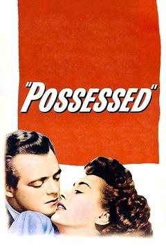 Best Thriller Movies of 1947 : Possessed