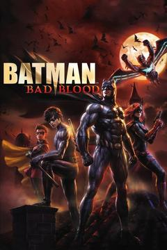 Best Animation Movies of 2016 : Batman: Bad Blood