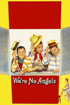 Best Comedy Movies of 1955 : We're No Angels