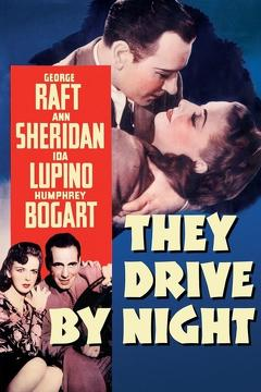 Best Thriller Movies of 1940 : They Drive by Night
