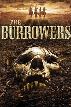 Best Western Movies of 2008 : The Burrowers