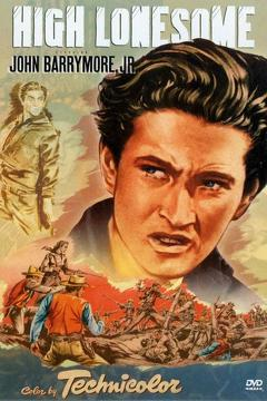 Best Action Movies of 1950 : High Lonesome