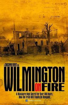 Best History Movies of 2015 : Wilmington on Fire