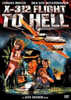 Best Crime Movies of 1971 : X312 - Flight to Hell