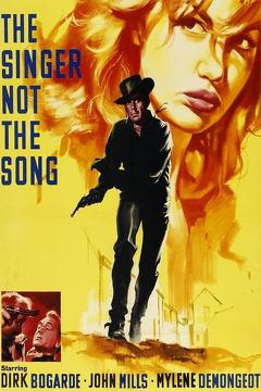 Best Western Movies of 1961 : The Singer Not the Song