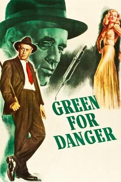 Best Thriller Movies of 1946 : Green for Danger