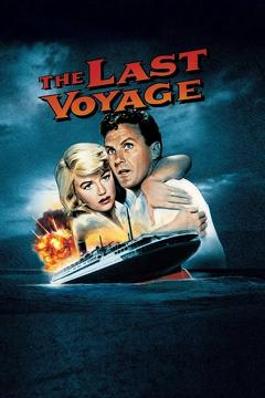 Best Adventure Movies of 1960 : The Last Voyage