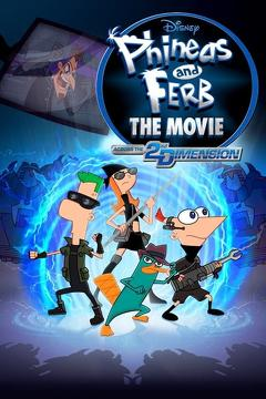 Best Music Movies of 2011 : Phineas and Ferb the Movie: Across the 2nd Dimension