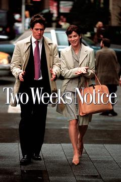 Best Romance Movies of 2002 : Two Weeks Notice