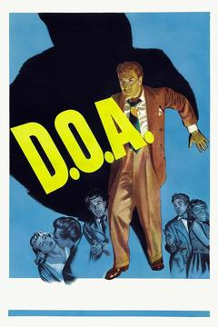 Best Drama Movies of 1950 : D.O.A.