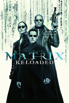 Best Action Movies of 2003 : The Matrix Reloaded