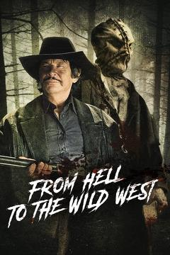 Best Western Movies of 2017 : From Hell to the Wild West