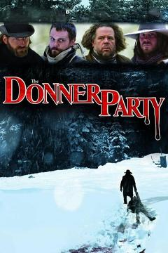 Best Western Movies of 2009 : The Donner Party