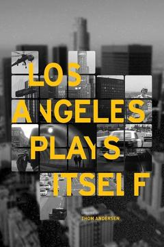 Best Documentary Movies of 2003 : Los Angeles Plays Itself