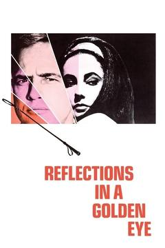 Best Thriller Movies of 1967 : Reflections in a Golden Eye