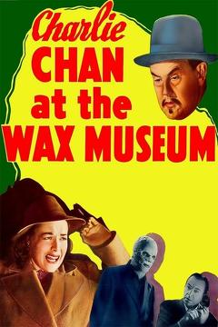 Best Thriller Movies of 1940 : Charlie Chan at the Wax Museum